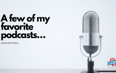 A few of my favorite podcasts…